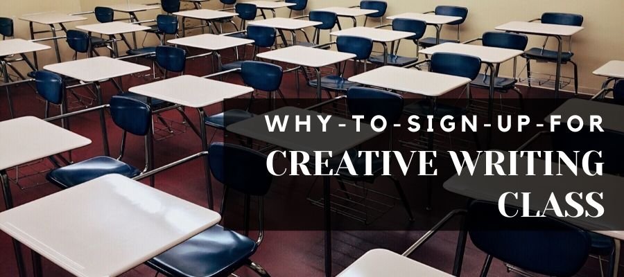 Reasons to Take a Creative Writing Class